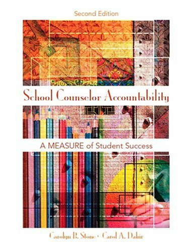 9780132232630: School Counselor Accountability: A MEASURE of Student Success (2nd Edition)