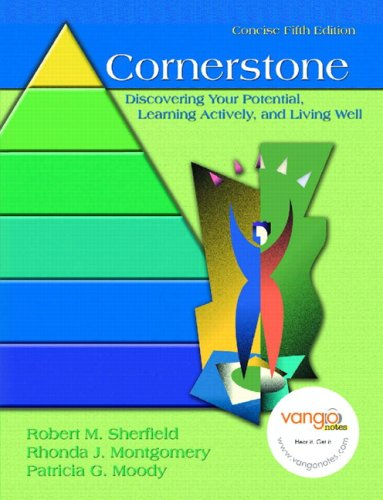 9780132235570: Cornerstone: Discovering Your Potential, Learning Actively and Living Well, Concise Edition (5th Edition)