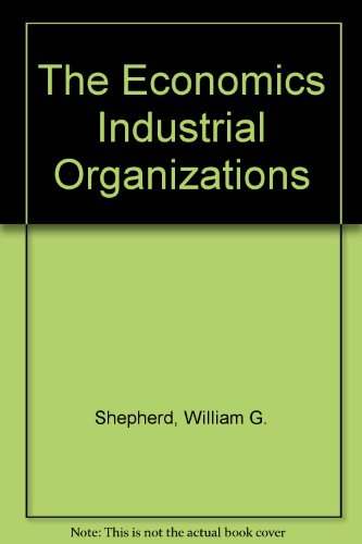 9780132236942: The Economics Industrial Organizations