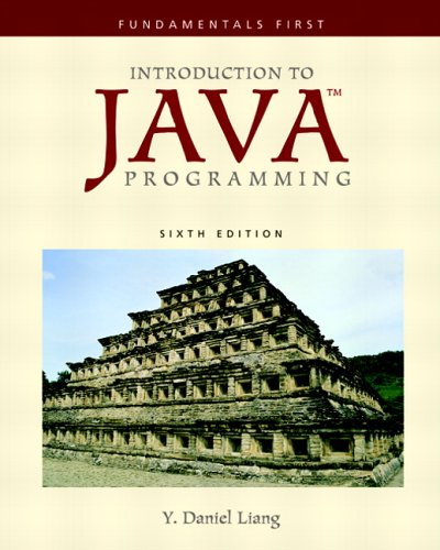 Introduction to Java Programming: Fundamentals First