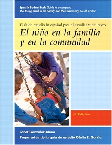 9780132237925: The Young Child in the Family and the Community: Spanish Study Guide
