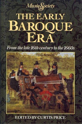 9780132238359: The Early Baroque Era : from the Late 16th Century to the 1660s: Music and Society