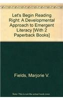 Let's Begin Reading Right: A Developmental Approach to Emergent Literacy [With 2 Paperback Books] (0132238691) by Fields, Marjorie V.; Groth, Lois A.; Spangler, Katherine L.