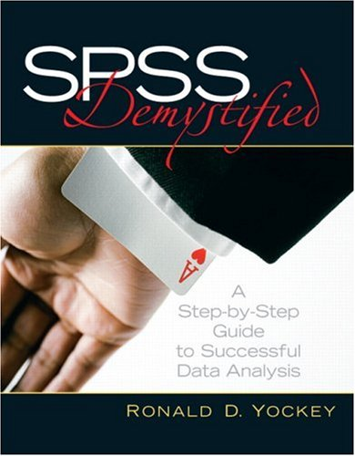 9780132238854: SPSS Demystified: A Step-by-Step Guide to Successful Data Analysis