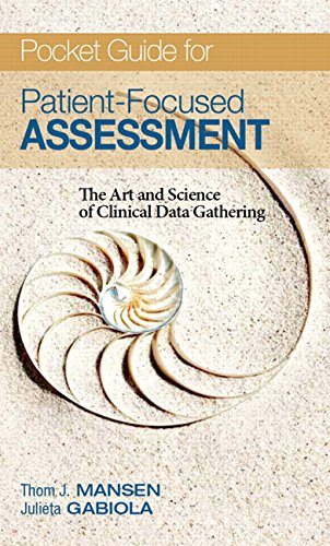 9780132239400: Pocket Guide for Patient Focused Assessment: The Art and Science of Clinical Data Gathering