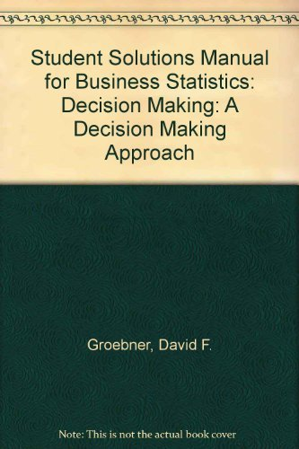 9780132239769: Business Statistics: Decision Making - Student Solutions Manual, 7/E