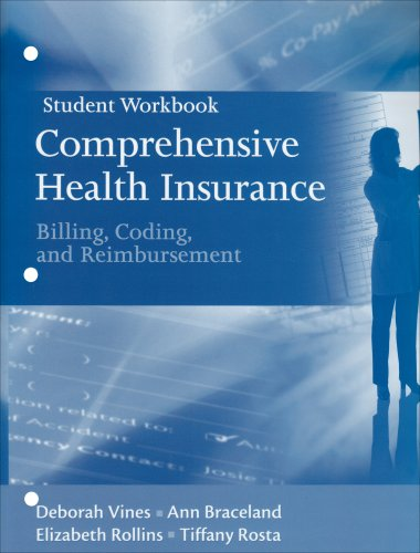 9780132240437: Student Workbook for Comprehensive Health Insurance: Billing, Coding and Reimbursement