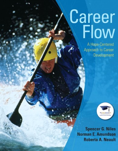 9780132241908: Career Flow: A Hope-Centered Approach to Career Development