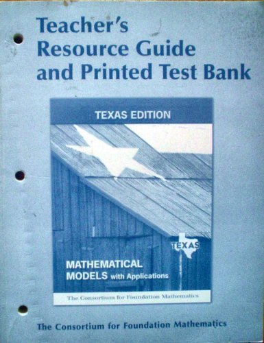 9780132242592: Mathematical Models w/ Applications Texas Edition TEACHER'S RESOURCE GUIDE & PRINTED TEST BANK