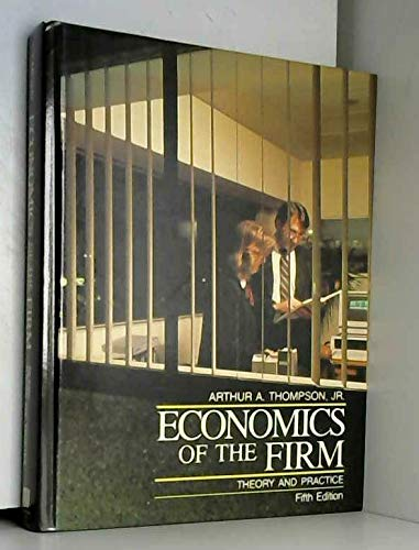 9780132242707: Economics of the Firm: Theory and Practice
