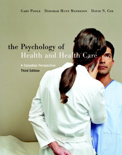 9780132242738: The Psychology of Health and Health Care : A Canadian Perspective
