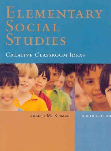 Elementary Social Studies: Creative Classroom Ideas (4th: Kirman, Joseph M.
