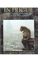 9780132244756: Intrigue: Langue, Culture Et Mystere Dans Le Monde Francophone