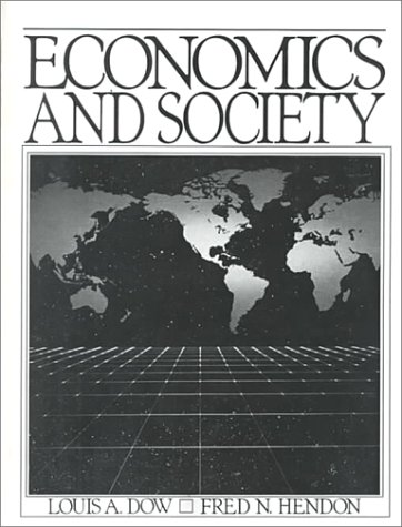 9780132245517: Economics and Society
