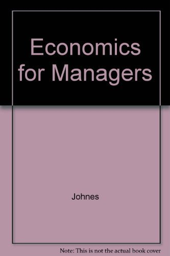 9780132245852: Economics for Managers