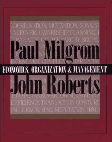 9780132246507: The Economics, Organization and Management