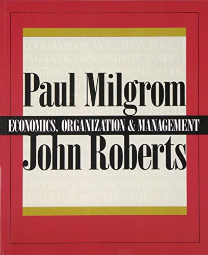 9780132246507: Economics, Organization and Management