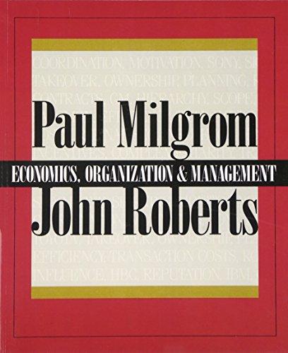 9780132246507: Economics, Organization and Management