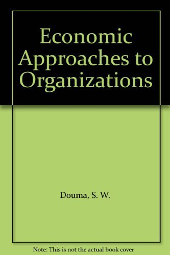 9780132247344: Economic Approaches to Organizations
