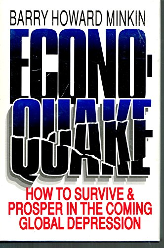 9780132248662: Econoquake: How to Survive and Prosper in the Coming Global Depression