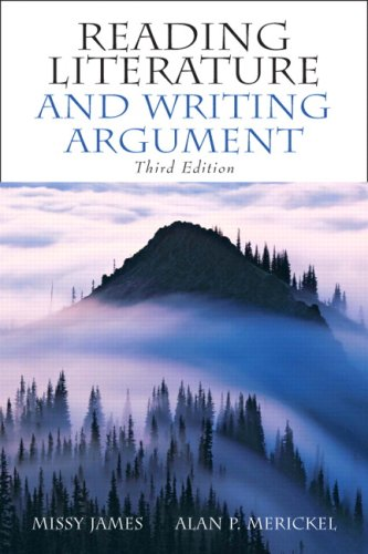 Reading Literature and Writing Argument: James, Missy, Merickel,