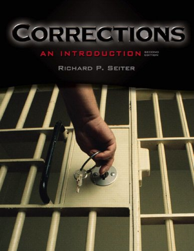 Corrections: An Introduction (2nd Edition) (MyCrimeKit Series): Richard P. Seiter