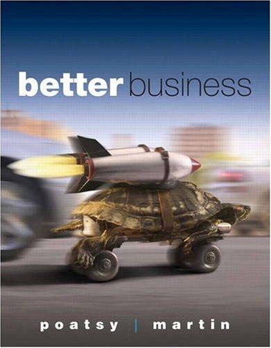 9780132251211: Better Business