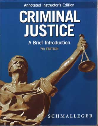 9780132252218: Criminal Justice: A Brief Introduction (Annotated Instructor's Edition)