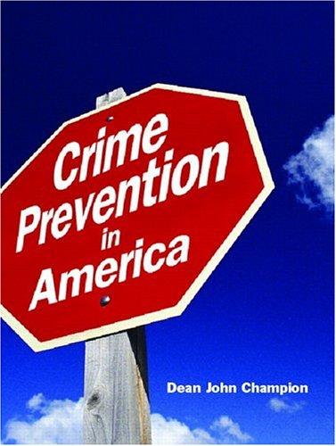 9780132253772: Crime Prevention in America