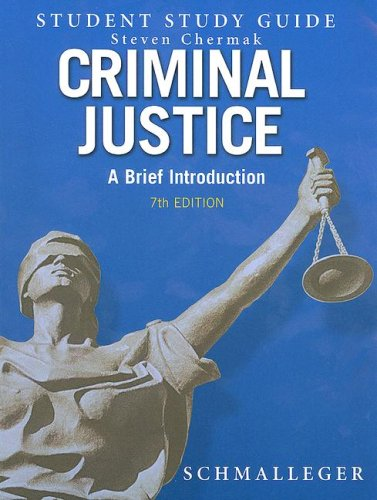 9780132253796: Criminal Justice: A Brief Introduction, Student Study Guide