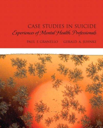 9780132255165: Case Studies in Suicide: Experiences of Mental Heath Professionals