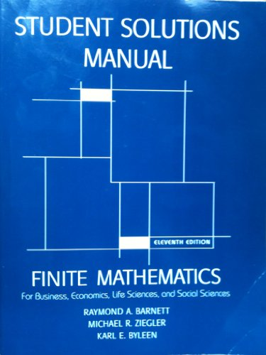 9780132255721: Student Solutions Manual for Finite Mathematics for Business, Economics, Life Sciences and Social Sciences
