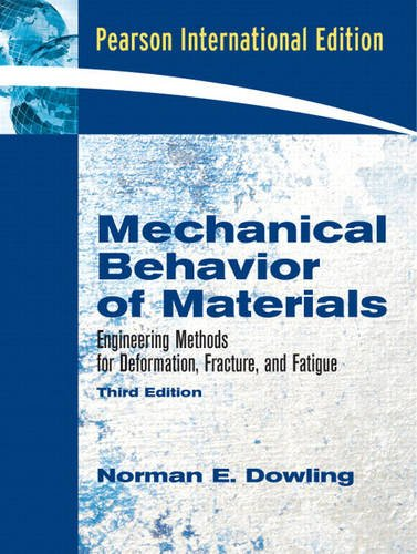 9780132256094: Mechanical Behavior of Materials:International Edition