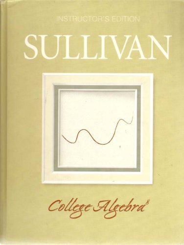 9780132256209: College Algebra: Instructor's Ed.