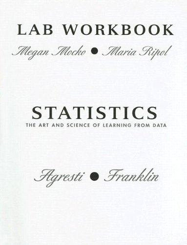 9780132256926: Lab Workbook for Statistics: The Art and Science of Learning From Data