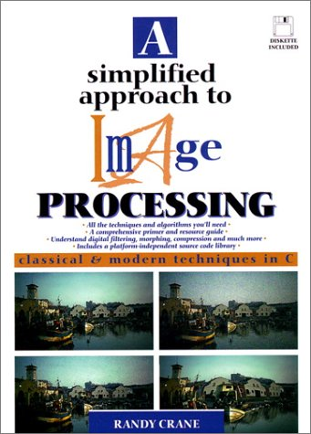 9780132264167: A Simplified Approach to Image Processing (Hewlett-Packard Professional Books)