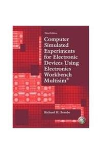 9780132265171: Computer Simulated Experiments for Electronic Devices Using Electronics Workbench Multisim
