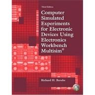 9780132265171: Computer Simulated Experiments for Electronic Devices Using Electronics Workbench Multisim [With Software]