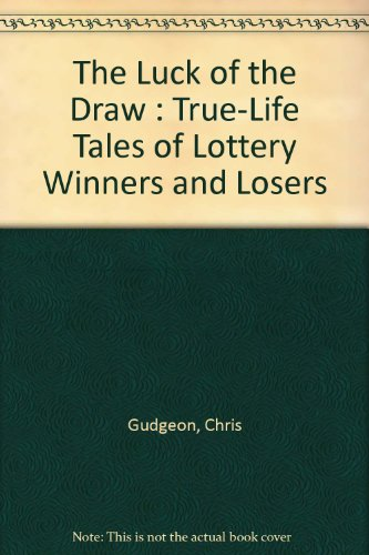 9780132266062: The Luck of the Draw : True-Life Tales of Lottery Winners and Losers