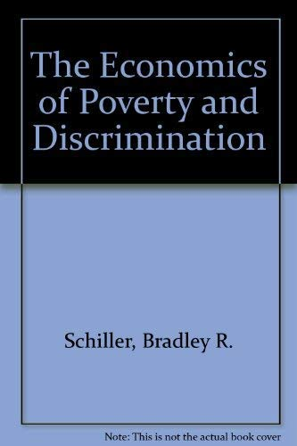 9780132268387: The Economics of Poverty and Discrimination