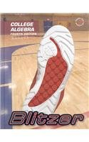 College Algebra Textbook, Package Edition (0132268531) by Blitzer, Robert