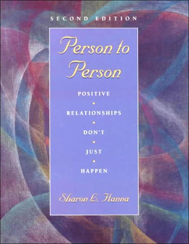 9780132269865: Person to Person: Positive Relationships Don't Just Happen
