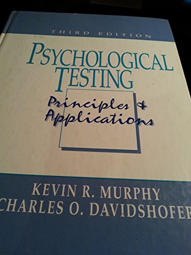 9780132269940: Psychological Testing: Principles and Applications