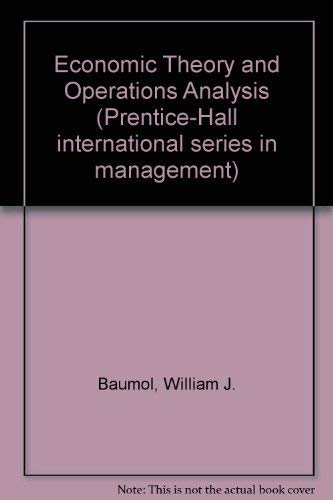 9780132271578: Economic Theory and Operations Analysis (Prentice-Hall international series in management)