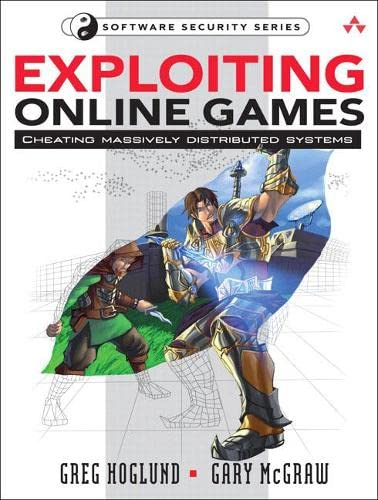 9780132271912: Exploiting Online Games: Cheating Massively Distributed Systems (Software Security)
