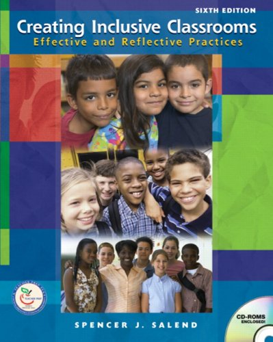 9780132272353: Creating Inclusive Classrooms: Effective and Reflective Practices (6th Edition)