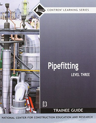 9780132272841: Pipefitting Level 3 Trainee Guide, Paperback (3rd Edition)