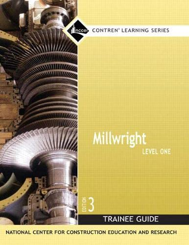 Millwright Level 1 Trainee Guide, Paperback (3rd: NCCER