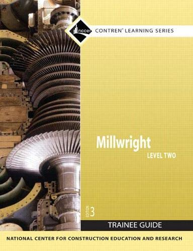 Millwright Level 2 Trainee Guide Paper: Nccer