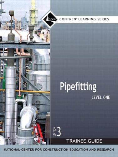 9780132273107: Pipefitting Level 1 Trainee Guide, Paperback (3rd Edition)